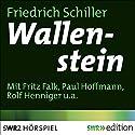 Wallenstein Hörspiel von Friedrich Schiller Gesprochen von: Fritz Valk, Paul Hoffmann, Rolf Henniger, Harald Baender, Kurt Haars