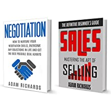Persuasion: The Ultimate Persuasion Guide To Help You Make More Sales And Close More Deals (Persuasion, Sales, Negotiation)