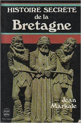 Histoire Secrete De La Bretagne Jean Markale Amazon Com Books