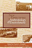 img - for New Directions in Anthropology and Environment: Intersections book / textbook / text book