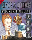 img - for Kings and Queens (Sticker Timeline) by Fran Pickering (2003-02-02) book / textbook / text book