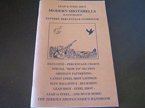 Modern Shotshells: Illustrated Pattern Percentage Guidebook