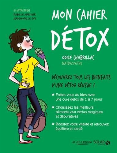 Livre Télécharger Mon Cahier Détox De Odile Chabrillac Pdf Newsretifi