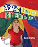 3-2-1 - Time for Parachute Fun!, Clare Beswick, 0876593007