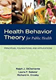 img - for Health Behavior Theory for Public Health: Principles, Foundations, and Applications book / textbook / text book