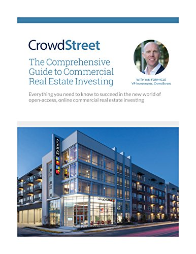 The Comprehensive Guide to Commercial Real Estate Investing