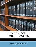Romanische Forschungen, Karl Vollmoller, 1148714537