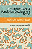 img - for Revisiting Malaysia's Populationdevelopment Nexus: The Past In It's Future. book / textbook / text book