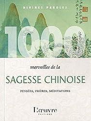1000 merveilles de la sagesse chinoise