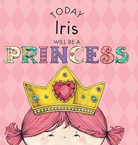 (Today Iris Will Be a Princess)