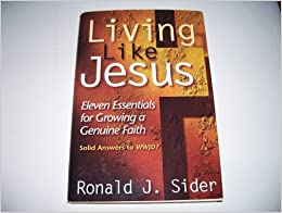Book Living Like Jesus - Eleven Essentials for Growing a Genuine Faith (Solid Answers to WWJD?)
