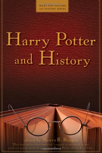 Harry Potter and History (Wiley Pop Culture and History Series) by Wiley