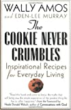 The Cookie Never Crumbles, Wally Amos and Eden-Lee Murray, 0312280327