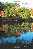 Hazard and Prospect, Kelly Cherry, 0807132632