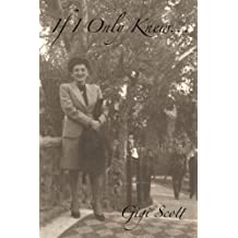 If I Only Knew... by Gigi Scott (2012-11-02)