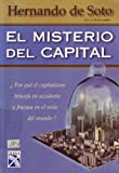 img - for El Misterio del Capital/ The Mystery of Capital (Spanish Edition) book / textbook / text book