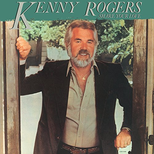 Top 2 best kenny rogers cd share your love