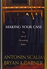 In their professional lives courtroom lawyers must do these two things well: speak persuasively and write persuasively. In this noteworthy book, two of the most noted legal writers of our day Justice Antonin Scalia and Bryan A. Garner systema...