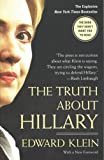 The Truth about Hillary, Edward Klein, 1595230238