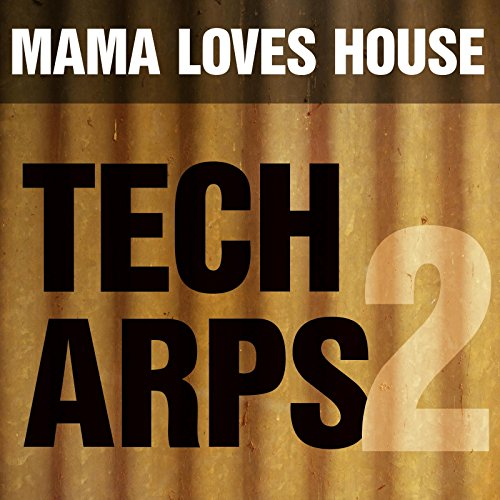 Tech House Arps 2 - Love Music Tech House