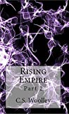 Rising Empire: Part 2 (The Chronicles of Celadmore)