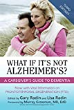 Product review for What If It's Not Alzheimer's?: A Caregiver's Guide To Dementia (3rd Edition)