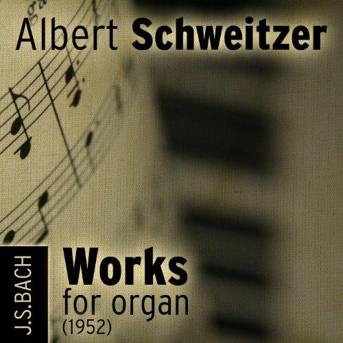 - Johann Sebastian Bach - Works for organ (1952)