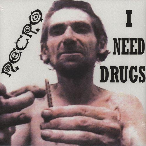 NECRO - I Need Drugs