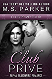 Club Prive Book 4: Alpha Billionaire Romance