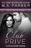 Club Prive Book 4: Alpha Billionaire Romance