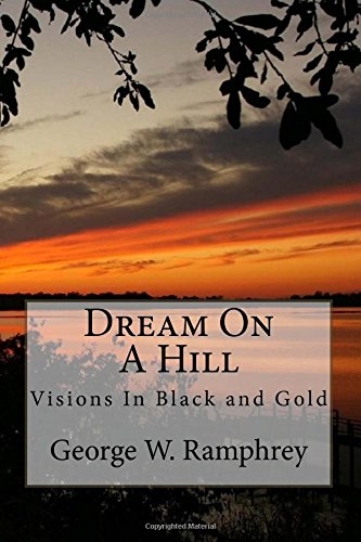 Dream On A Hill: Visions In Black and Gold ebook