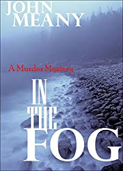 In The Fog: A Murder Mystery (Novel)