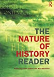 The Nature of History Reader (Routledge Readers in History), , 0415240549