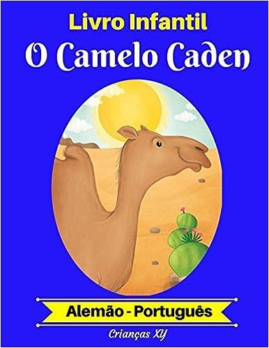 Livro Infantil: Camelo Caden