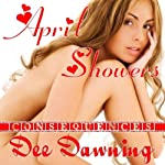 April Showers: Consequences, Book 1 | Dee Dawning
