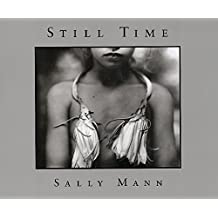Sally Mann: Still Time