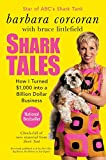 img - for Shark Tales: How I Turned $1,000 into a Billion Dollar Business book / textbook / text book