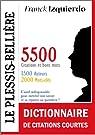 Le Plessis-Bellière : Dictionnaire de citations courtes - 5500 citations et bons mots par Izquierdo