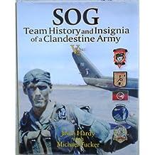 SOG Team History and Insignia of Clandestine Army V2 by Jason Hardy (2010-11-08)