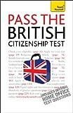 Pass the British Citizenship Test, Bernice Walmsley, 144410330X
