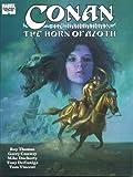 Conan the Barbarian: The Horn of Azoth (Marvel Comics)