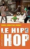 """Afficher """"Le hip-hop"""""""