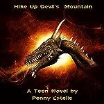 Hike up Devil's Mountain   Penny Estelle