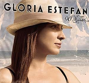 Gloria Estefan: 90 Millas