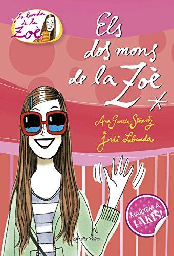 1. Els dos mons de la Zo (Catalan Edition)