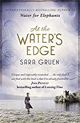At The Water's Edge by Sara Gruen (2015-05-07)