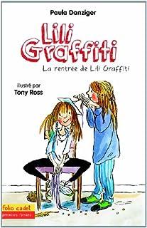 Les aventures de Lili Graffiti 03 : La rentrée de Lili Graffiti, Danziger, Paula