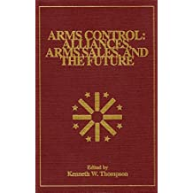 Arms Control: Alliances, Arms Sales, and the Future