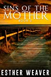 Sins of the Mother: (Amish Romance)