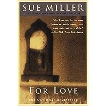 For Love: A Novel